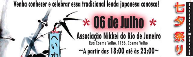 06 de julho - Tanabata Matsuri Associação Nikkei do Rio de Janeiro
